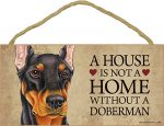 Doberman Indoor Dog Breed Sign Plaque - A House Is Not A Home Black + Bonus Coaster