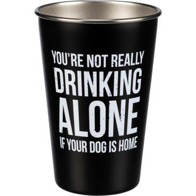 Not Drinking Alone Dog Pint Glass