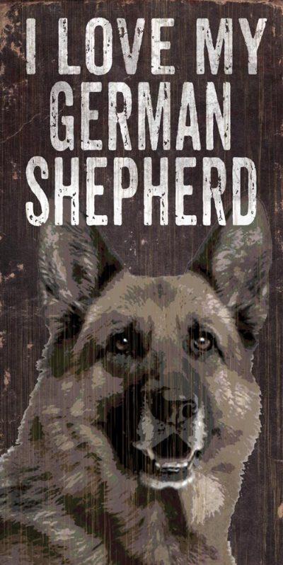 German Shepherd Sign – I Love My 5×10 1