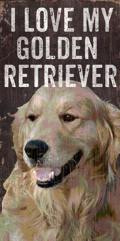 Golden Retriever Sign - I Love My 5x10