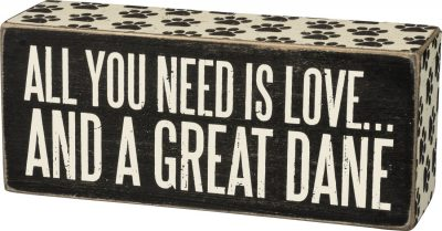 All You Need Is Love and a Great Dane Sign
