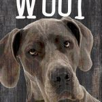 Great Dane Sign – You Had me at WOOF 5×10 1