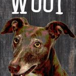 Greyhound Sign – You Had me at WOOF 5×10 1