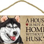 Siberian Husky Indoor Dog Breed Sign Plaque – A House Is Not A Home + Bonus Coaster 1