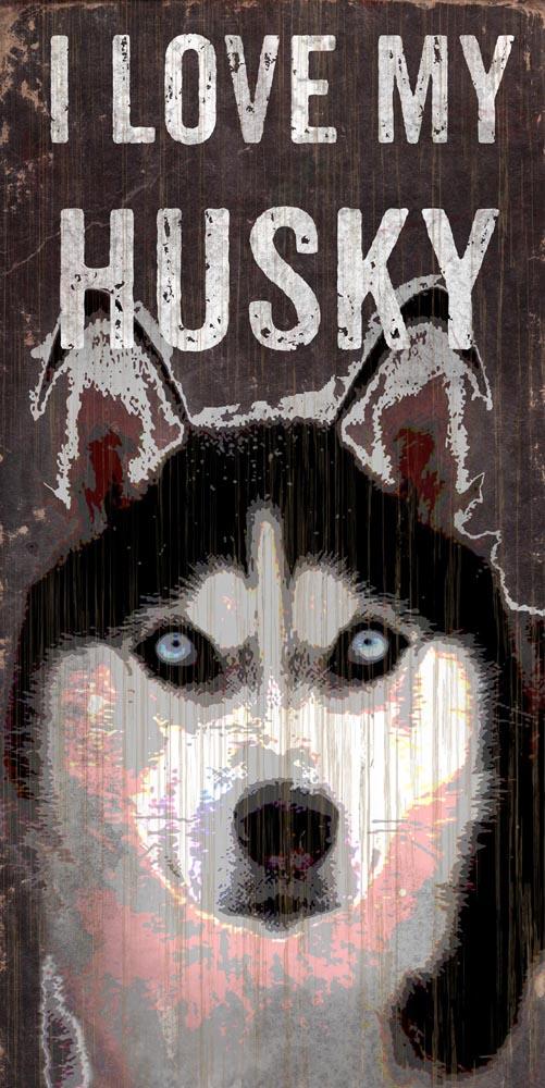 Husky Sign - I Love My 5x10