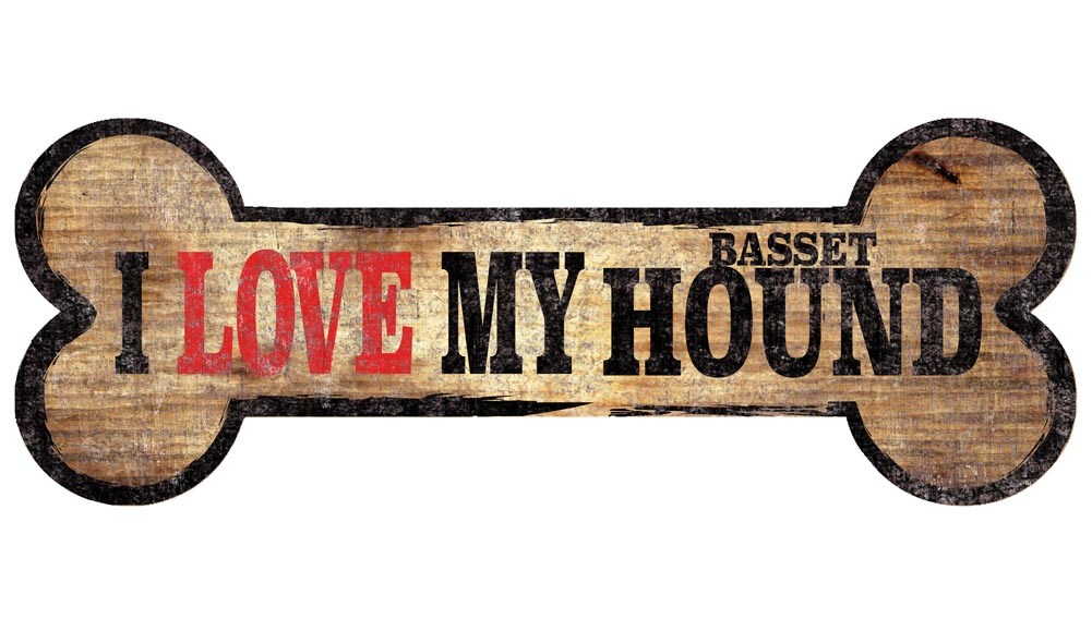 Basset Hound Sign - I Love My Bone 3x10