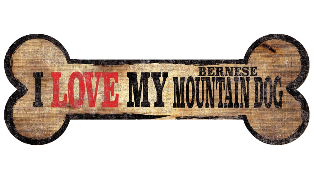 Bernese Mountain Dog Sign - I Love My Bone 3x10