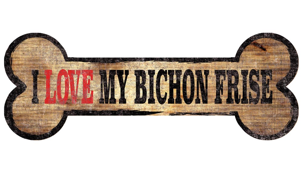Bichon Frise Sign - I Love My Bone 3x10