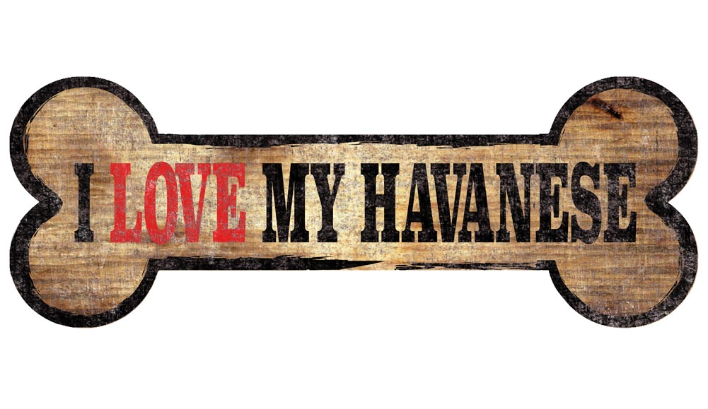 Havanese Sign - I Love My Bone 3x10