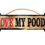 i-love-my-poodle-bone-sign