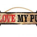 i-love-my-pug-bone-sign