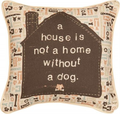 A-House-is-Not-a-Home-Without-a-Dog-Throw-Pillow-18×18-181440628010
