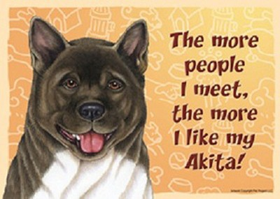 Akita-Dog-Sign-Wall-Plaque-Magnet-Velcro-5×7-More-People-I-Meet-180869666960