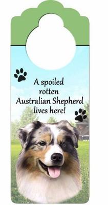 Australian-Shepherd-Dog-Door-Knob-Handle-Hanger-Sign-Spoiled-Rotten-1025-x-4-181160015202