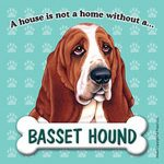 Basset-Hound-Dog-Magnet-Sign-House-Is-Not-A-Home-181334134670