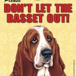 Basset-Hound-Dont-Let-the-Breed-Out-Dog-Sign-Suction-Cup-7×5-400489684345