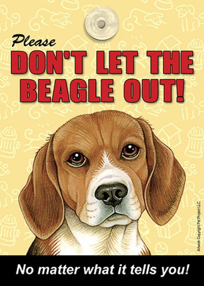 Beagle-Dont-Let-the-Breed-Out-Sign-Suction-Cup-7×5-181334110848