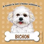 Bichon-Frise-Dog-Magnet-Sign-House-Is-Not-A-Home-Puppy-181480386132
