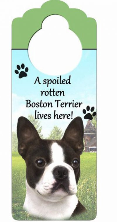 Boston-Terrier-Dog-Door-Knob-Handle-Hanger-Sign-Spoiled-Rotten-1025-x-4-400511436851