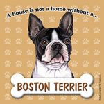 Boston-Terrier-Dog-Magnet-Sign-House-Is-Not-A-Home-400669408492