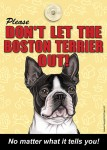 Boston-Terrier-Dont-Let-the-Breed-Out-Sign-Suction-Cup-7x5-400669387945