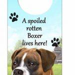 Boxer-Dog-Door-Knob-Handle-Hanger-Sign-Spoiled-Rotten-1025-x-4-Uncropped-181160017739