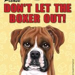 Boxer-Dont-Let-the-Breed-Out-Sign-Suction-Cup-7×5-Uncropped-400489686546