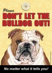 Bulldog-Sign-Dont-Let-the-Breed-Out-Sign-Suction-Cup-7x5-181334111424