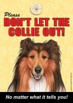 Collie-Dont-Let-the-Breed-Out-Sign-Suction-Cup-7x5-181141672878