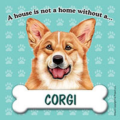 Corgi-Pembroke-Dog-Magnet-Sign-House-Is-Not-A-Home-400362013253