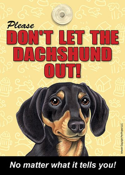 Dachshund-Dont-Let-the-Breed-Out-Sign-Suction-Cup-7×5-BlackTan-181141673208