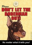 Doberman-Dont-Let-the-Breed-Out-Sign-Suction-Cup-7x5-181334111740