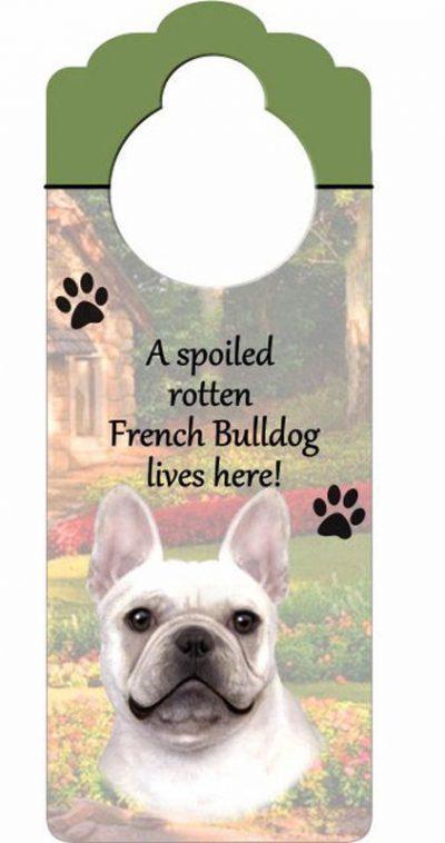French-Bulldog-Dog-Door-Knob-Handle-Hanger-Sign-Spoiled-Rotten-1025-x-4-400511441871