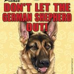German-Shepherd-Dont-Let-the-Breed-Out-Sign-Suction-Cup-7×5-181141674347