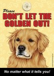 Golden-Retriever-Dont-Let-the-Breed-Out-Sign-Suction-Cup-7x5-400489693710