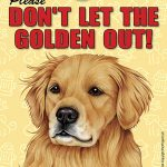 Golden-Retriever-Dont-Let-the-Breed-Out-Sign-Suction-Cup-7×5-400489693710