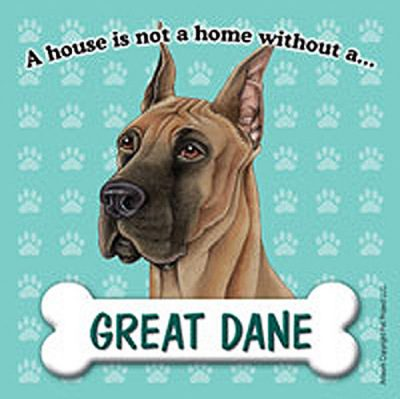 Great-Dane-Dog-Magnet-Sign-House-Is-Not-A-Home-180714370320