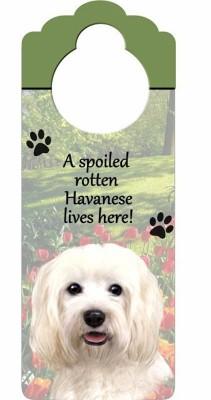 Havanese-Dog-Door-Knob-Handle-Hanger-Sign-Spoiled-Rotten-1025-x-4-400511443745