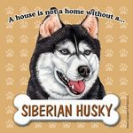 Husky-Dog-Magnet-Sign-House-Is-Not-A-Home-181334145017