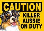 Killer-Australian-Shepherd-On-Duty-Dog-Sign-Magnet-Velcro-5x7-400611474918