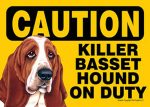 Killer-Basset-Hound-On-Duty-Dog-Sign-Magnet-Velcro-5x7-181334103327