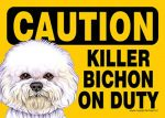 Killer-Bichon-Frise-On-Duty-Dog-Sign-Magnet-Velcro-5x7-181334103725