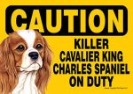 Killer-Cavalier-King-Charles-On-Duty-Dog-Sign-Magnet-Velcro-5x7-400487964636