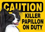 Killer-Papillon-On-Duty-Dog-Sign-Magnet-Velcro-5x7-Black-400631523858