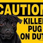 Killer-Pug-On-Duty-Dog-Sign-Magnet-Velcro-5×7-Black-400669386107