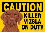 Killer-Vizsla-On-Duty-Dog-Sign-Magnet-Velcro-5x7-181281430305