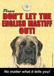 Mastiff-Dont-Let-the-Breed-Out-Sign-Suction-Cup-7x5-400489694496