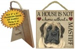Mastiff-Indoor-Dog-Breed-Sign-Plaque-A-House-Is-Not-A-Home-5x5-181140160085