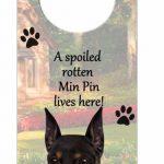 Miniature-Pinscher-Dog-Door-Knob-Handle-Hanger-Sign-Spoiled-Rotten-1025-x-4-181160024175