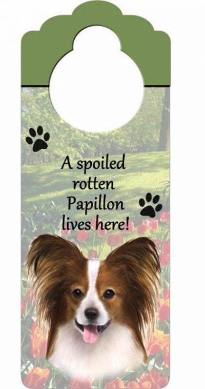 Papillon-Dog-Door-Knob-Handle-Hanger-Sign-Spoiled-Rotten-1025-x-4-400511446429